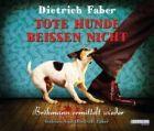 Bild: Buchcover Dietrich Faber,Tote Hunde beißen nicht. Bröhmann ermittelt wieder