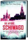 Bild: Buchcover Peter Finn, Petra Couvée, Die Affäre Schiwago: Der Kreml, die CIA und der Kampf um ein verbotenes Buch