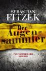 Bild: Buchcover Sebastian Fitzek, Der Augensammler