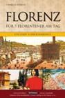 Bild: Buchcover Charles FitzRoy, Florenz für 5 Florentiner am Tag. Eine Stadt in der Renaissance