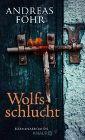 Bild: Buchcover Andreas Föhr. Wolfsschlucht