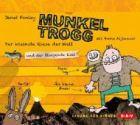 Bild: Buchcover Janet Foxley, Munkel Trogg - Der kleinste Riese der Welt und der fliegende Esel.
