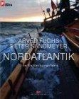 Bild: Buchcover Arved Fuchs und Peter Sandmeyer, Nordatlantik - Eine Entdeckungsfahrt