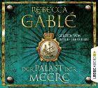 Bild: Buchcover Rebecca Gablé, Der Palast der Meere