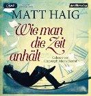 Bild: Buchcover Matt Haig, Wie man die Zeit anhält