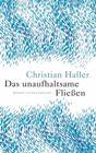 Bild: Buchcover Christian Haller, Das unaufhaltsame Fließen