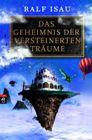 Bild: Buchcover Ralf Isau, Das Geheimnis der versteinerten Träume