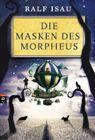 Bild: Buchcover Ralf Isa, Die Masken des Morpheus