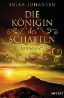 Bild: Buchcover Erika Johansen, Die Königin der Schatten - Verbannt