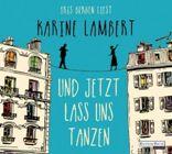 Bild: Buchcover Karine Lambert, Und jetzt lass uns tanzen