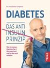 Bild: Buchcover Dr. med. Rainer Limpinsel, Diabetes - Das Anti-Insulin-Prinzip