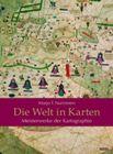 Bild: Buchcover Marjo T. Nurminen, Die Welt in Karten. Meisterwerke der Kartographie
