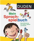 Bild: Buchcover Dr. Sandra Niebuhr-Siebert und Ute Diehl, Duden - Mein Sprachspielbuch. Sprachförderung mit Liedern, Spielen und Reimen