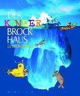 Bild: Buchcover Katja Baier, Michaela Raßloff u.v.a., Der Kinder Brockhaus in einem Band