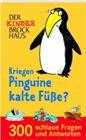 Bild: Buchcover Der Kinder Brockhaus, Kriegen Pinguine kalte Füße? 300 schlaue Fragen und Antworten