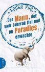 Bild: Buchcover Roger Pihl, Der Mann, der vom Fahrrad fiel und im Paradies erwachte