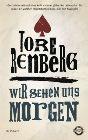 Bild: Buchcover Tore Renberg, Wir sehen uns morgen