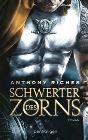 Bild: Buchcover Anthony Riches, Schwerter des Zorn