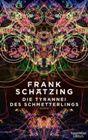 Bild: Buchcover Frank Schätzing, Die Tyrannei des Schmetterlings
